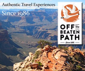 Off the Beaten Path - Grand Canyon adventures : Discover the best places in the Grand Canyon region to hike, bike, raft, sightsee, and have summer fun, on a custom journey or small group adventure from Off the Beaten Path. Plus, combine with trips to nearby areas like Lake Powell, Arches, Moab, Monument Valley and Zion/Bryce National Parks.
